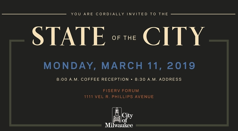 2019 State of the City Invitation.To RSVP, call 414-286-2200.