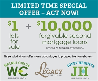 Build New with $1 Lots & $10,000 Forgivable Loans