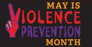 """May is Violence Prevention Month"" title graphic"