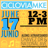 Ciclovia MKE June 17 12-3pm Chavez Dr & National Ave.