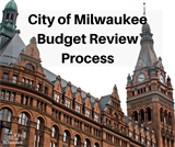 City of Milwaukee Budget Review Process