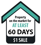 Property on the market for a leat 60 days $1.00 dollar