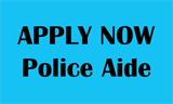 Apply Now Police Aide