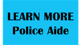 Learn More Police Aide