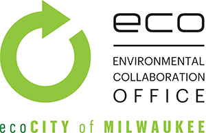 ECO Environmental Collaboration Office ecoCity of Milwaukee