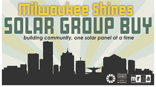 Milwaukee Shines Solar Group Buy building community, one solar panel at a time