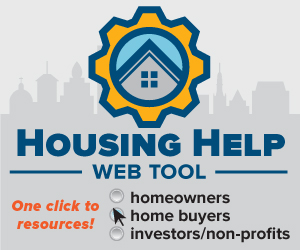 Housing Help web tool. One click to resources. Homeowners, Home buyers, Investors/non-profit