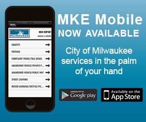 MKE Mobile Now Available. City of Milwaukee services in the palm of your hand.