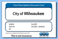 the city of milwaukee is making free prescription drug discount cards available to city residents through a program sponsored by the national league of - Free Prescription Card