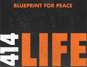 Blueprinto for Peace 414 LIFE