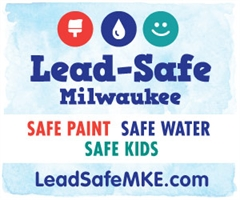 Lead Safe Milwaukee. Safe Paint, Safe Warter, Safe Kids